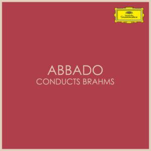 آلبوم موسیقی Abbado conducts Brahms اثری از کلودیو آبادو (Claudio Abbado)