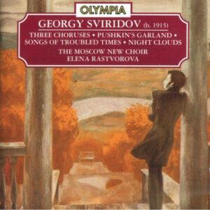 آلبوم موسیقی Georgy Sviridov Choral Works اثری از النا راستوروا (Elena Rastvorova)