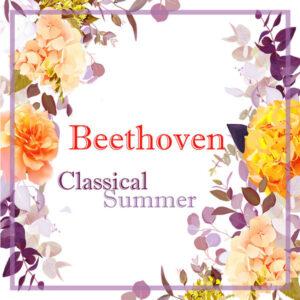 آلبوم موسیقی Beethoven Classical Summer اثری از لودویگ ون بتهوون (Ludwig van Beethoven)