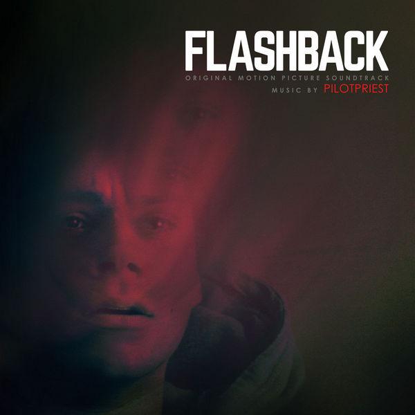 آلبوم موسیقی متن فیلم Flashback اثری از پایلتپریست (Pilotpriest)