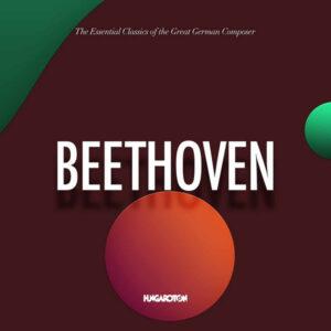 آلبوم موسیقی The Essential Classics Beethoven اثری از هنرمندان مختلف