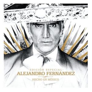 آلبوم موسیقی Hecho En México اثری از الخاندرو فرناندس (Alejandro Fernández)