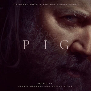 آلبوم موسیقی متن فیلم Pig اثری از الکسیس گراپساس و فیلیپ کلاین (Alexis Grapsas & Philip Klein)
