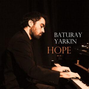 آلبوم موسیقی Hope اثری از باتورای یارکین (Baturay Yarkin)