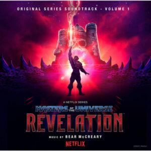 آلبوم موسیقی متن فیلم Masters of the Universe Revelation اثری از بیر مک کری (Bear McCreary)