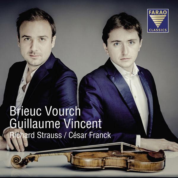 آلبوم موسیقی Richard Strauss, Ce´sar Franck Violinsonaten اثری از بریه ورش و وینسنت گیوم  (Brieuc Vourch & Vincent Guillaume)