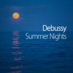 Debussy Summer Nights