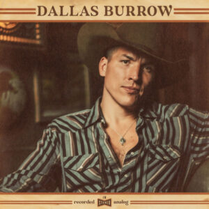 آلبوم موسیقی Dallas Burrow اثری از دالاس بارو (Dallas Burrow)