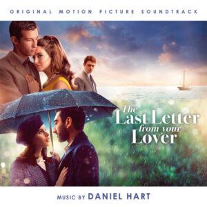 آلبوم موسیقی متن فیلم The Last Letter from Your Lover اثری از دانیل هارت (Daniel Hart)