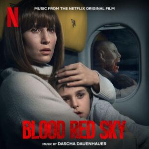 آلبوم موسیقی متن فیلم Blood Red Sky اثری از داشا داونهاور (Dascha Dauenhauer)