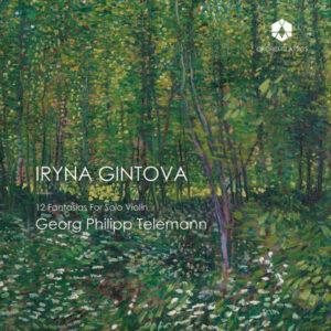 آلبوم موسیقی Telemann 12 Fantasias for Solo Violin, TWV 4014 اثری از ایرینا گینتووا (Iryna Gintova)