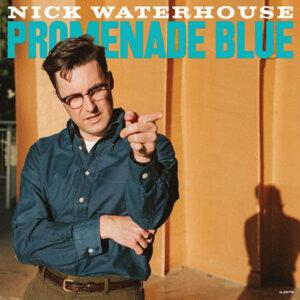 آلبوم موسیقی Promenade Blue اثری از نیک واترهاوس (Nick Waterhouse)