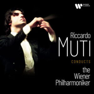 آلبوم موسیقی Riccardo Muti Conducts the Wiener Philharmoniker اثری از ریکاردو موتی (Riccardo Muti)