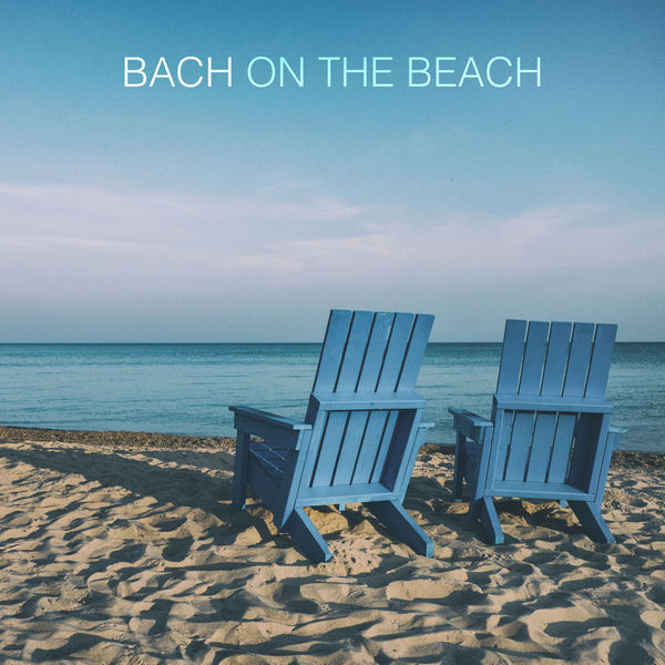 آلبوم موسیقی Bach On The Beach اثری از هنرمندان مختلف