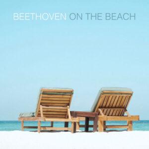آلبوم موسیقی Beethoven On The Beach اثری از هنرمندان مختلف