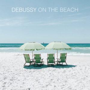 آلبوم موسیقی Debussy On The Beach اثری از هنرمندان مختلف