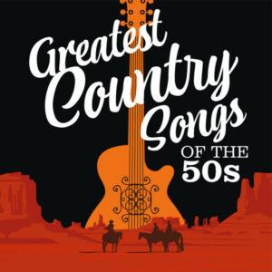 آلبوم موسیقی Greatest Country Songs of the 50s اثری از هنرمندان مختلف