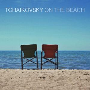 آلبوم موسیقی Tchaikovsky On The Beach اثری از هنرمندان مختلف