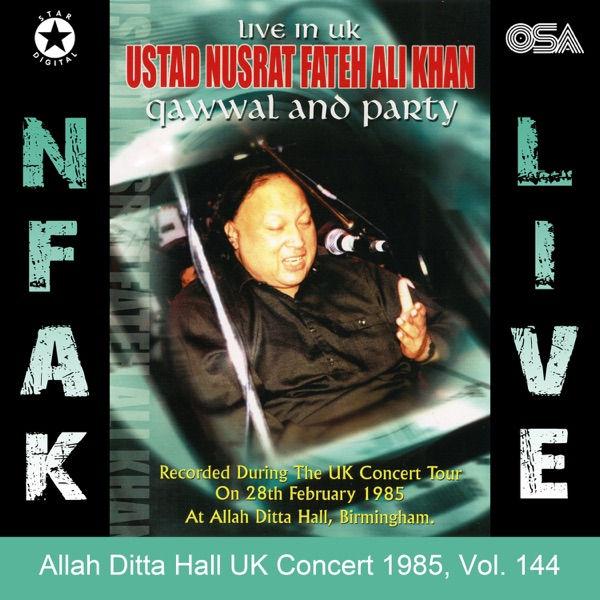 آلبوم موسیقی Allah Ditta Hall UK Concert 1985, Vol_ 144 اثری از نصرت فاتح علی خان (Nusrat Fateh Ali Khan)