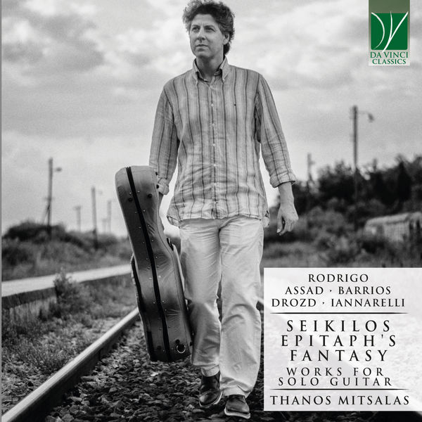 آلبوم موسیقی Rodrigo, Assad, Barrios, Drozd, Iannarelli Seikilos itaph's Fantasy اثری از تانوس میتسالاس (Thanos Mitsalas)