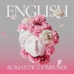 English Romantic Composer