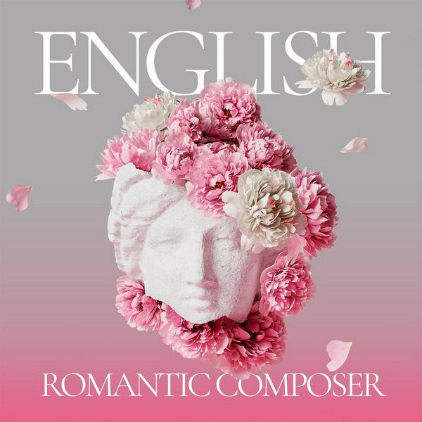 آلبوم موسیقی English Romantic Composer اثری از هنرمندان مختلف