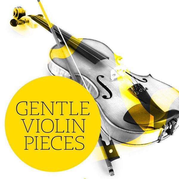 آلبوم موسیقی Gentle Violin Pieces اثری از هنرمندان مختلف