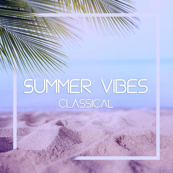 آلبوم موسیقی Summer Vibes Classical Bach اثری از هنرمندان مختلف
