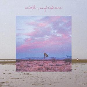 آلبوم موسیقی With Confidence اثری از ویت کانفیدنس (With Confidence)