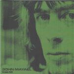 جان مایال – نسل اول (John Mayall – The First Generation 1965 1974)
