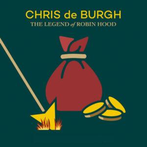 آلبوم موسیقی The Legend of Robin Hood اثری از کریس دی برگ (Chris de Burgh)