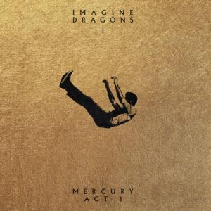 آلبوم موسیقی Mercury _ Act 1 اثری از ایمجین دراگونز (Imagine Dragons)