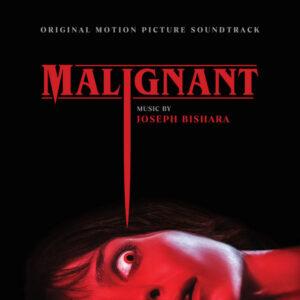 آلبوم موسیقی متن فیلم Malignant اثری از جوزف بیشارا (Joseph Bishara)
