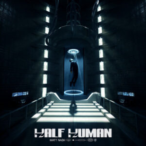 آلبوم موسیقی Half Human اثری از مت نش (Matt Nash)