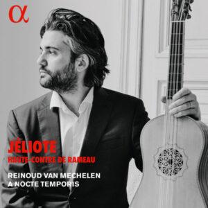 آلبوم موسیقی Jéliote haute contre de Rameau اثری از رینود ون مکلن (Reinoud Van Mechelen)