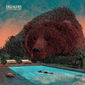 آلبوم موسیقی Fever Dreams اثری از ویلیجرز (Villagers)