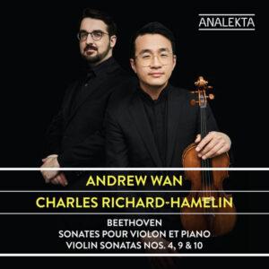 آلبوم موسیقی Beethoven Violin Sonatas Nos. 4, 9 & 10 اثری از اندرو وان (Andrew Wan)