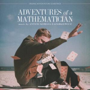 آلبوم موسیقی متن فیلم Adventures of a Mathematician اثری از آنتونی کوماسا-لازارکیویچ (Antoni Komasa Lazarkiewicz)