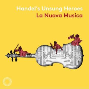 آلبوم موسیقی Handels Unsung Heroes اثری از دیوید بیتس (David Bates)