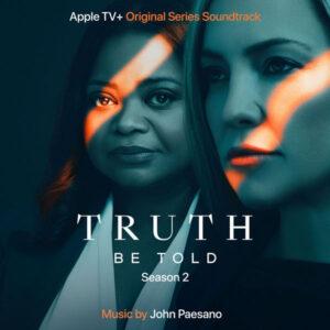 آلبوم موسیقی متن سریال Truth Be Told Season 2 اثری از جان پیسانو (John Paesano)
