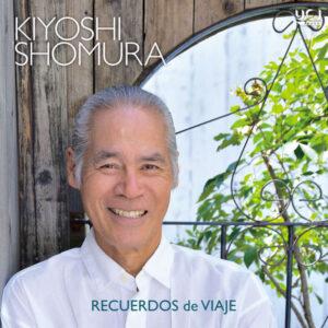 آلبوم موسیقی Recuerdos de Viaje اثری از کیوشی شمورا (Kiyoshi Shomura)