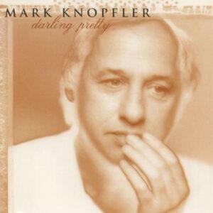 آلبوم موسیقی Darling Pretty اثری از مارک نافلر (Mark Knopfler)