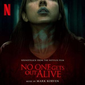 آلبوم موسیقی متن فیلم No One Gets Out Alive اثری از مارک کورون (Mark Korven)