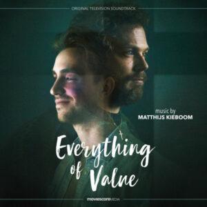 آلبوم موسیقی متن سریال Everything of Value اثری از ماتیس کیبوم (Matthijs Kieboom)