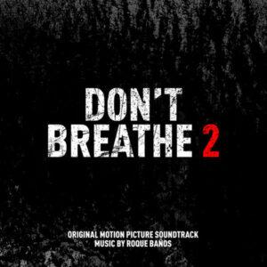 آلبوم موسیقی متن فیلم Dont Breathe 2 اثری از روک بائوس (Roque Baños)