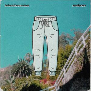 آلبوم موسیقی before the sun rises اثری از اسمالپولس (Smallpools)