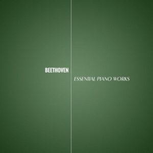 آلبوم موسیقی Beethovent Essential Piano Works اثری از د پیانو ماسترس (The Piano Masters)