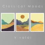 Classical Moods Vivaldi