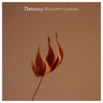 Debussy Autumn Leaves