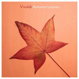 آلبوم موسیقی Vivaldi Autumn Leaves اثری از هنرمندان مختلف